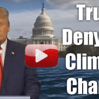 Trump Denying Climate Change [Post Satire]