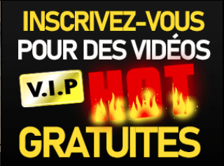 inscriptions vidéos