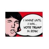 donald_trump_2016_pop_art_custom_text_whine_lawn_signs-r3e56c1d1686e43e2b2ada6b2cad19560_fomuw_8byvr_324 zazzle com
