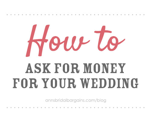 How To Ask For Money For Your Wedding