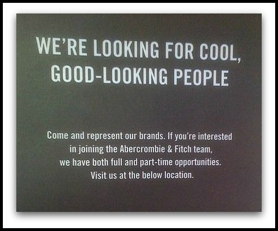 Are You Thin Enough To Be An Abercrombie & Fitch Customer??