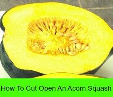 How To Cut Open An Acorn Squash