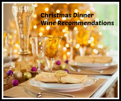 Christmas Dinner Wine Recommendations