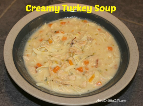 Creamy Turkey Soup. A great use of leftover turkey, vegetables, noddles and more this Creamy Turkey Soup is easy to put together and tastes delicious!