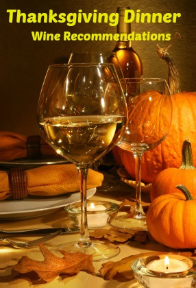Thanksgiving Dinner Wine Recommendations
