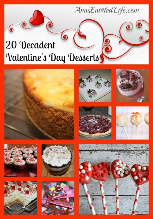 20 Decadent Valentine's Day Desserts. Looking for the pièce de résistance to your Valentine's Day dinner?  Here are 20 Decadent Valentine's Day Desserts that are oh so sweet and sinfully delicious. The perfect ending to your perfect meal.