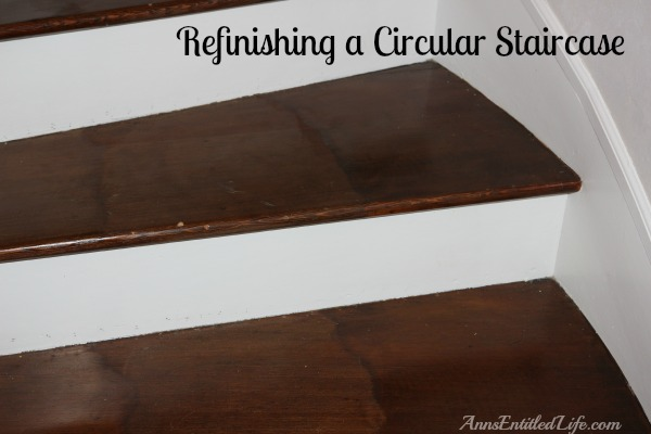Refinishing a Circular Staircase