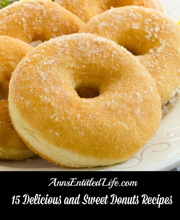 15 Delicious and Sweet Donuts Recipes. Breakfast, snack or dessert, donuts are an American comfort food staple. From Old-fashioned donuts to Krispy Kreme copycat to Coconut Glazed, these 15 Delicious and Sweet Donuts Recipes are sure to satisfy you sweet-tooth.