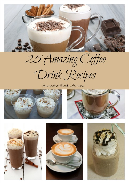 25 Amazing Coffee Drink Recipes. Hot, whipped, spiked or iced; enjoy your java in bold and decadent new ways with these 25 amazing coffee drink recipes! Mochas, Lattes, Cappuccinos and more!
