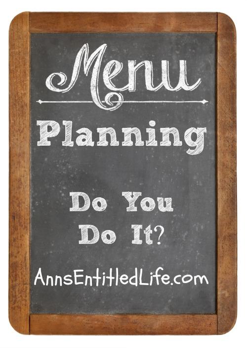 Menu Planning: Do You Do It?