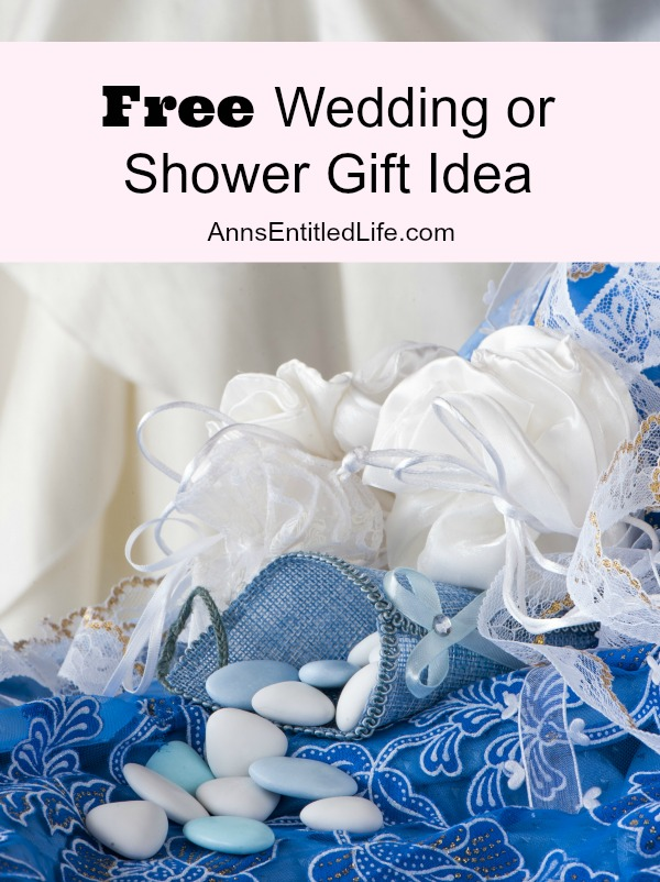 Free Wedding or Shower Gift Idea