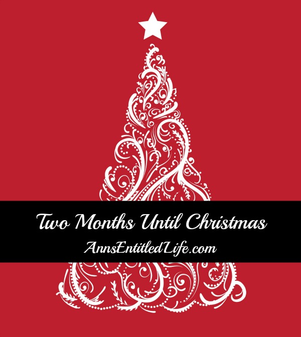 Two Months Until Christmas