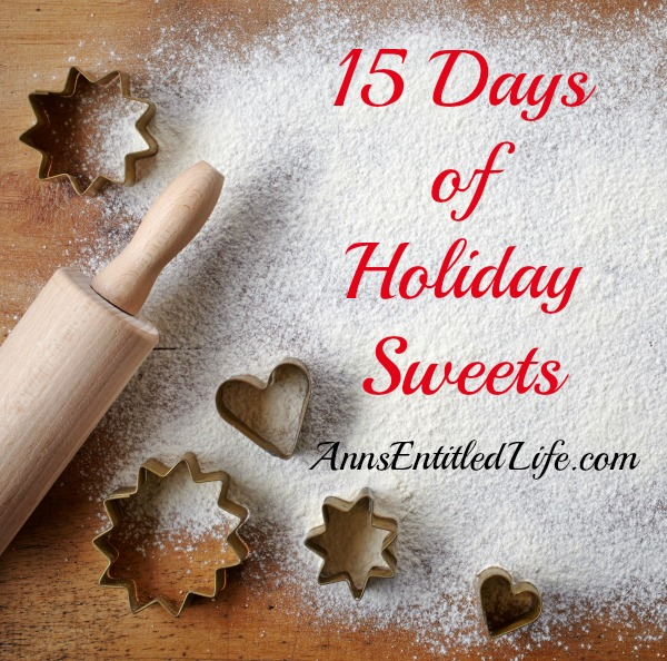 15 Days of Holiday Sweets