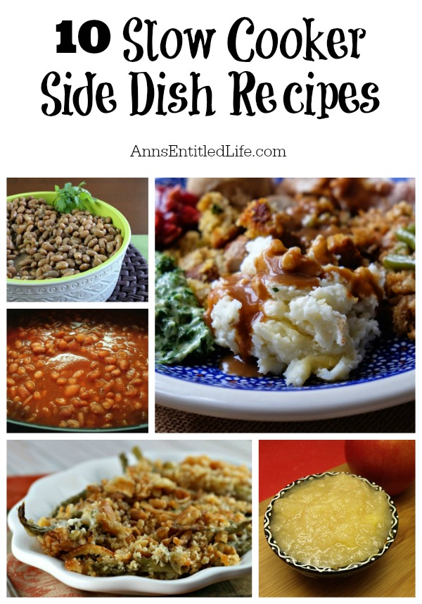 10 Slow Cooker Side Dish Recipes. Easy, delicious, wonderful slow cooker side dish recipes; a perfect compliment to any meal!