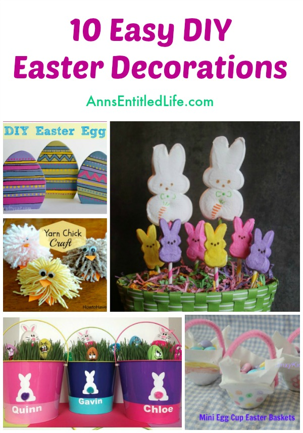 10 Easy DIY Easter Decorations. Looking for easy Easter Decor that you can make yourself? Well look no further than these adorable, inexpensive, easy to make, DIY Easter Decorations!