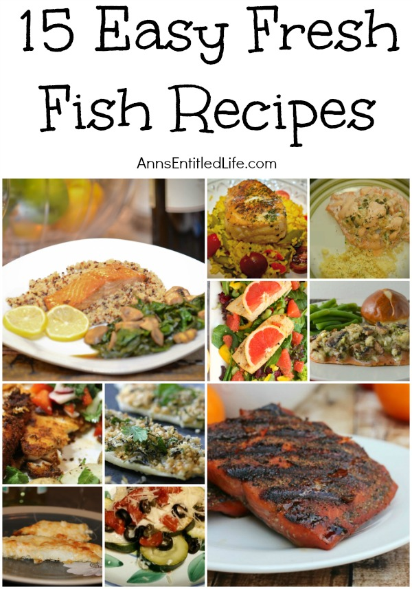15 Easy Fresh Fish Recipes. Here is a great list of innovative, tasty and mouthwatering fresh fish recipes that are also a snap to prepare! Serving a delicious dinner fresh from the sea is easier than you think when you prepare one of these 15 easy fresh fish recipes.