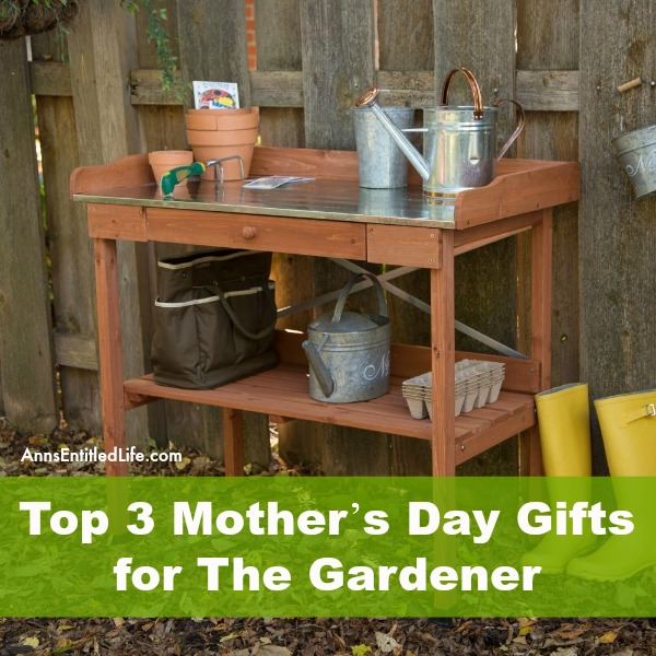 Top 3 Mother's Day Gifts for The Gardener. Is your mother, grandmother, sister or close friend a gardener?  If someone close to you loves to garden, get her a Mother's Day gift that honors her favorite hobby. The gift of gardening.