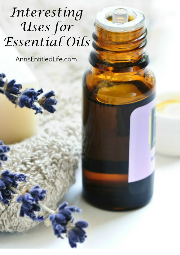 Interesting Uses for Essential Oils