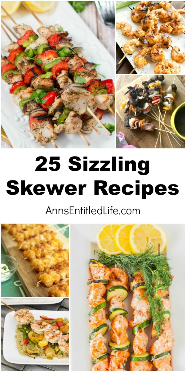 25 Sizzling Skewer Recipes. Fire up the grill this summer and enjoy ones of these sizzling skewer recipes! These easy meals on a stick are great for parties, barbecues, camping or dinner tonight.