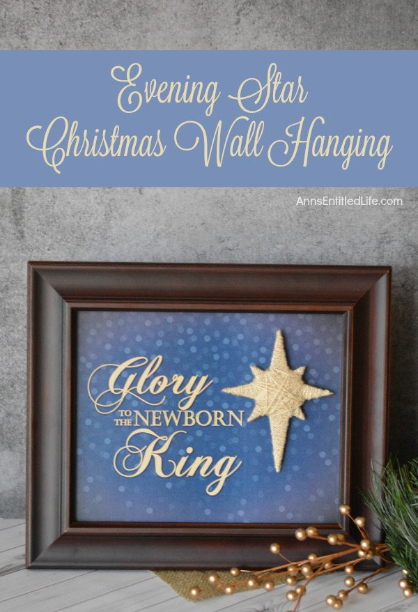 Evening Star Christmas Wall Hanging. A beautiful piece of wall art for the holidays. This Evening Star Christmas wall hanging is simple and inexpensive to make. Give it as a gift or display it in your own home this holiday season.