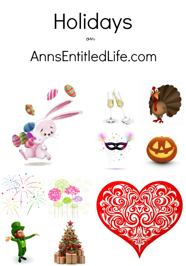 Holiday posts, holiday crafts, recipes, holiday decorations, holiday storage and ideas. All holidays including: New Year's Day, Easter, Independence Day, Halloween, Thanksgiving, Christmas and more!