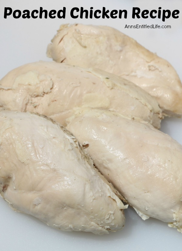 Poached Chicken Recipe. This is the best Poached Chicken Recipe ever! Poaching your chicken breasts will result in a tender, juicy chicken breast that can be used in many delicious recipes, or eaten alone. Poached chicken is much more flavorful than plain boiled chicken.  Versatile, easy to make poached chicken freezes well and is great to have on hand for lunch, dinner, or just a wonderful protein filled snack.
