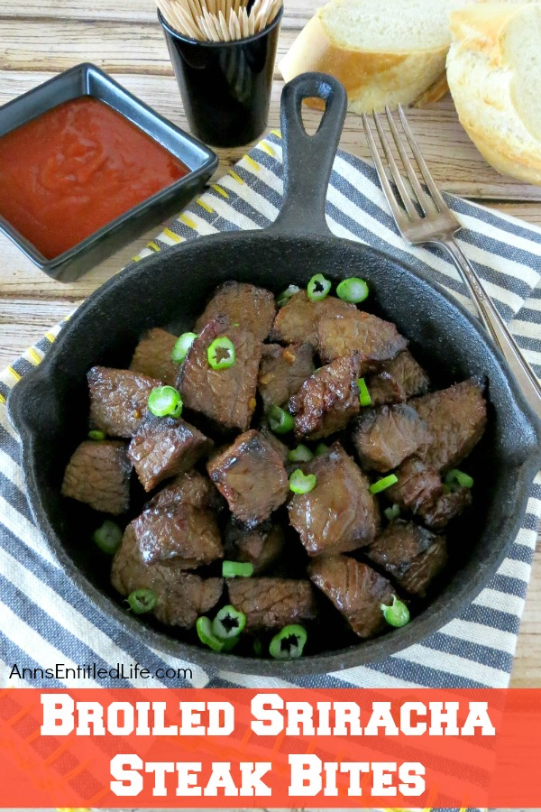 Broiled Sriracha Steak Bites Recipe. The delicious taste of sriracha jazzes up your top sirloin dinner steak and gives it a wonderful little kick.  Serve these Broiled Sriracha Steak Bites as a dinner entree, or as an appetizer at your next party! Your family and guests will love them.