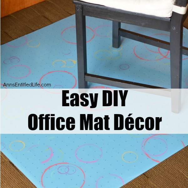 Easy DIY Office Mat Decor. Update your office floor mat with this easy to do, stylish and fun, decorated floor mat.  Need a floor mat for underneath your office chair to protect your rug but are tired of the boring ones sold at office supply stores? Or, do have a mat at home you would like to freshen and update? Liven up your office space with this easy, DIY office floor mat project.