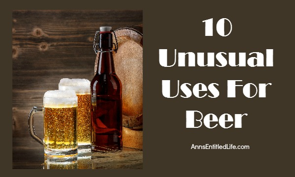 10 Unusual Uses For Beer. From pancakes to lawn repair, beer can be used in some unusual and clever ways. Here are 10 Unusual Uses For Beer you may have never thought of!