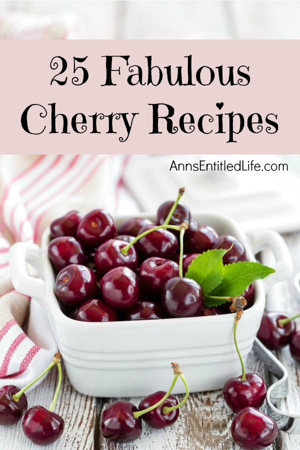 25 Fabulous Cherry Recipes. Get inspired to use those delicious and juicy cherries in totally new ways with these 25 fabulous cherry recipes. Whether using fresh or frozen cherries or sweet or tart cherries, there is something for everyone on this marvelous list of recipes. From beverages and snacks to cookies, cakes and muffins, one of these delightful cherry recipes will be perfect with your next meal.