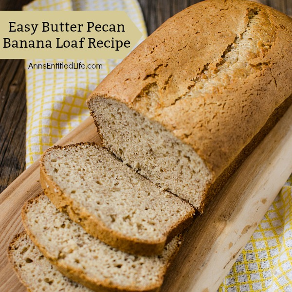 Easy Butter Pecan Banana Loaf Recipe. This simple cake mix based sweet bread recipe comes together quickly. Make this delicious, easy butter pecan loaf recipe tonight for dessert, or to have for breakfast tomorrow. Your whole family will love it!