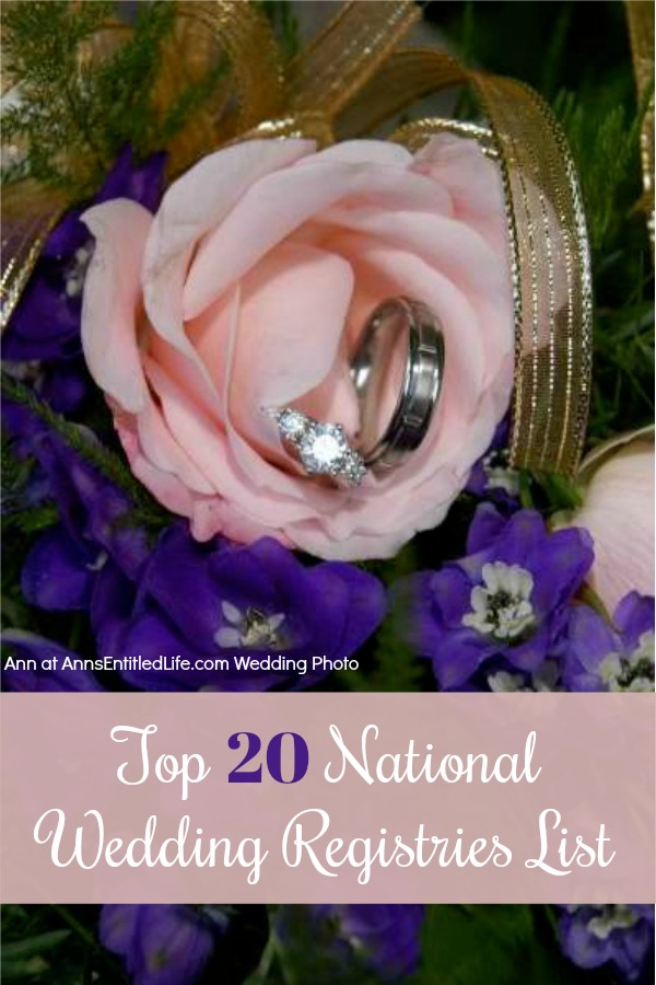 List of Wedding Registries. Here is a list of the top 20 national wedding registries in the United States. If you are getting married, you are going to want to use this list to easily set up your wedding registry making shower gift, and wedding gift, shopping easy for your friends and family!