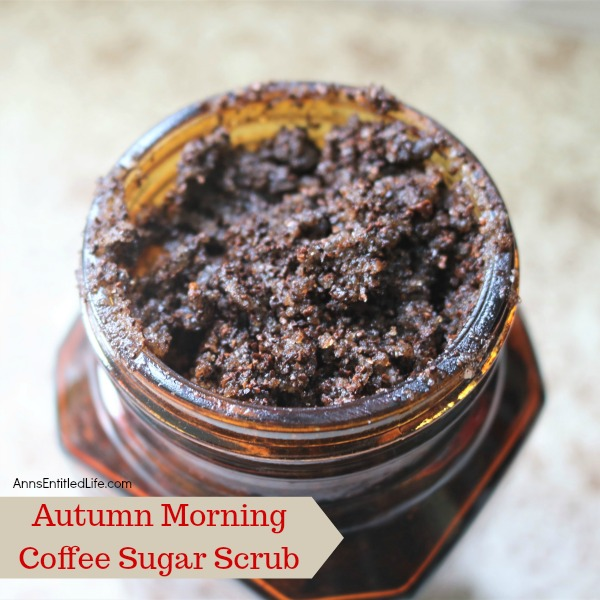 Autumn Morning Coffee Sugar Scrub. Try this amazing sugar scrub which features the wonderful crisp scents of the fall season. This Autumn Morning Coffee Sugar Scrub moisturizes and exfoliates leaving your skin feeling oh so soft and smooth.