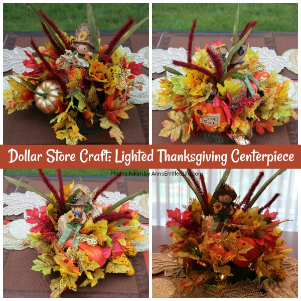 Dollar Store Craft: Lighted Thanksgiving Centerpiece. This lighted Thanksgiving centerpiece can be made with basics found at your local dollar store. If you are looking for an inexpensive, yet beautiful craft, you can make this lighted Thanksgiving centerpiece in about 30 minutes with these step-by-step instructions.