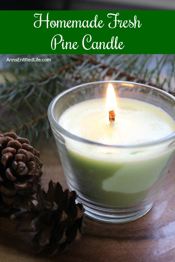 Fresh Pine DIY Candle. Make your own homemade fresh pine scented candles. This candle making craft is easier than you think. You can make these in no time flat using this step by step how to make a fresh pine candle tutorial. Make a few and give them as gifts!