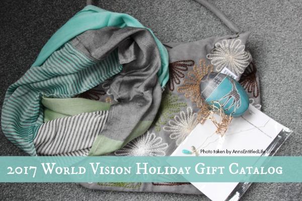 2017 World Vision Holiday Gift Catalog. Highlighted items from the fabulous 2017 World Vision Holiday Gift Catalog.