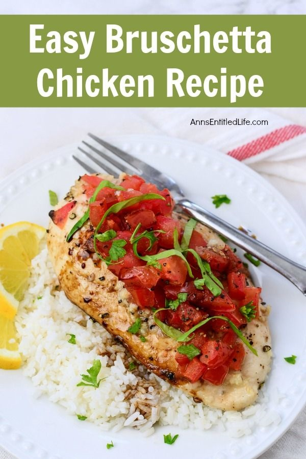 Easy Bruschetta Chicken Recipe. This easy Bruschetta Chicken Recipe is super flavorful, light, and perfect for dinner! This chicken breast recipe is a great change of pace from your traditional baked chicken recipe - try it today!