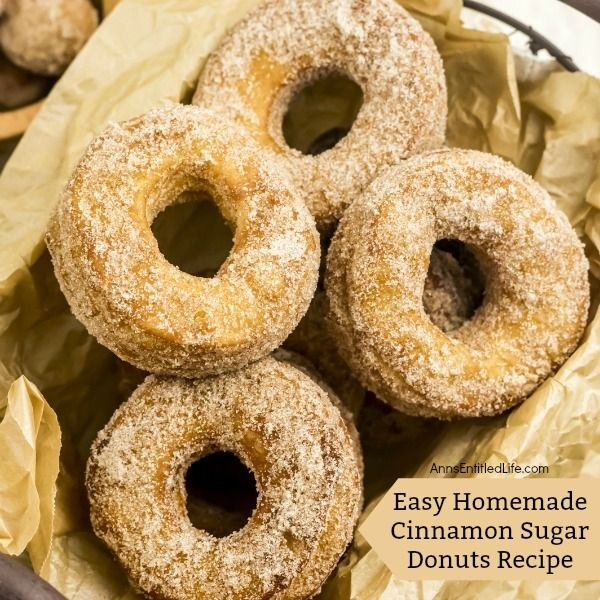 Easy Homemade Cinnamon Sugar Donuts Recipe. Easy, delicious, freah and tasty homemade donuts! What could possibly be better? Now you can make your own donuts with this easy 4-ingredient step-by-step tutorial. They taste like the old fashioned donuts Grandma used to make, only these are prepped and ready in no time flat! Try this easy homemade cinnamon sugar donuts recipe this week for breakfast. Your entire family will be glad you did!
