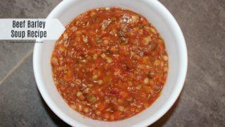 Beef Barley Soup Recipe