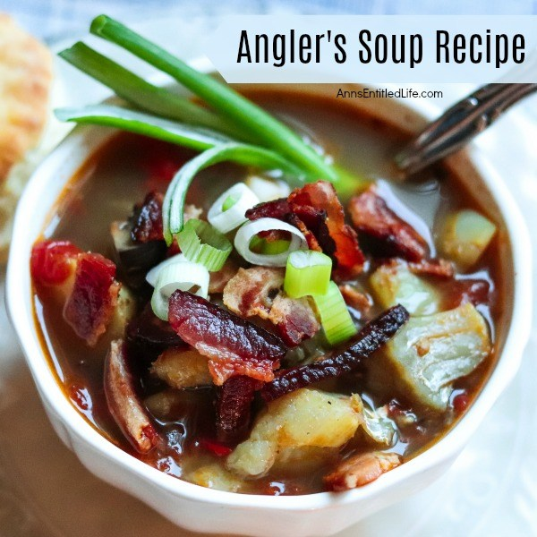 Angler's Soup Recipe. Also known as a fishermen's soup, this tasty angler's soup recipe is a perfect meal on a chilly day. Serve before your meal, or as your lunch or dinner with bread or rolls. This delicious soup is one your whole family will enjoy.