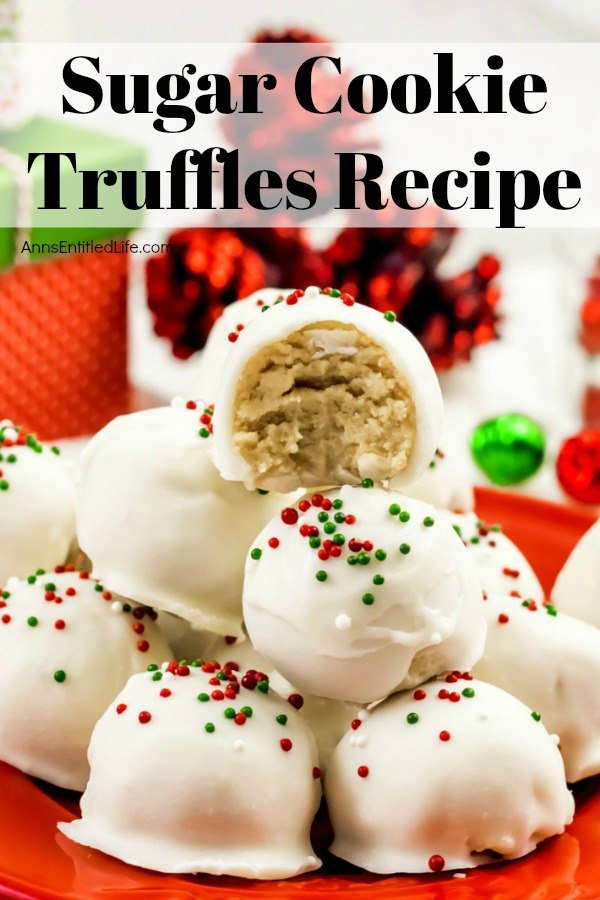 Sugar Cookie Truffles Recipe. These Sugar Cookie Truffles are easy to make, all you need is four ingredients to toss these melt-in-your-morsels together. Served as a snack, dessert, or food gift for any time of the year, the delicious little bites are also great for last-minute party platters and confection trays!