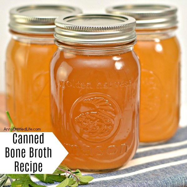 Canned Bone Broth Recipe. Bone broth is nutritious, delicious, inexpensive and be the base for a large variety of meat recipe, consumed on its own. This is a rich and satisfying bone broth recipe. These step-by-step instructions show you how to make, and can, bone broth.