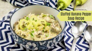 Stuffed Banana Pepper Soup Recipe