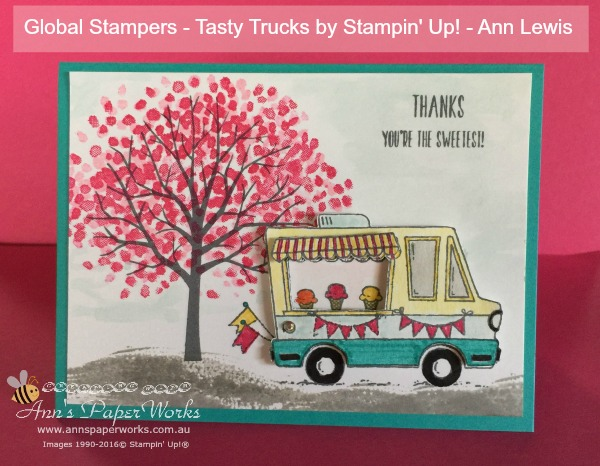 Tasty Trucks Stamp Set, Sheltering Tree Stamp Set, Global Stampers Challenge, Stampin' Up! Ann's PaperWorks, Ann Lewis, Stampin' Up! (Aus)|Stampin' Up! 2017 Sale-a-Bration| online store