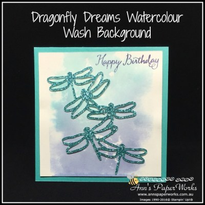 Water wash clear block background technique, Dragonfly Dreams Bundle, Stampin' Up! Ann's PaperWorks, Ann Lewis, Stampin' Up! (Aus)|Stampin' Up! 2017 Occasions Catalogue| online store 24/7
