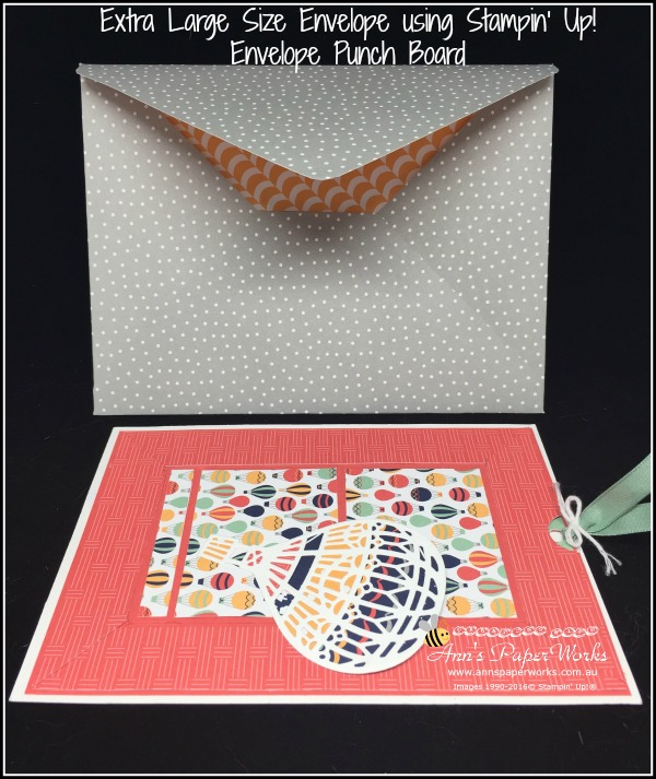 Extra large envelope created using Stampin' Up!'s Envelope Punch Board, Ann's PaperWorks| Ann Lewis| Stampin' Up! (Aus) available from my online store 24/7