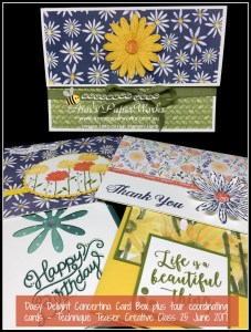 June Technique Teaser - Daisy Delight Concertina Card Box, Card Making Classes, Stampin' Up! 2017-18 Catalogue Ann's PaperWorks  Ann Lewis  Stampin' Up! (Aus) online store 24/7