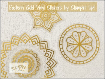 Eastern Gold Vinyl stickers, Stampin' Up! 2017-18 Catalogue Ann's PaperWorks| Ann Lewis| Stampin' Up! (Aus) online store 24/7