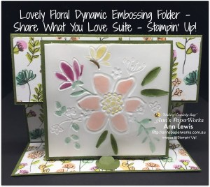 Lovely Floral Dynamic Embossing Folder, Share What You Love Suite, Stampin' Up! 2018-19 Catalogue Ann's PaperWorks| Ann Lewis| Stampin' Up! (Aus) online store 24/7