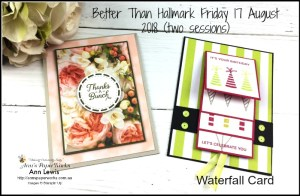 Waterfall card, Broadway Bound DSP, Petal Promenade DSP, handmade cards, handmade card class, Brisbane Augstralia.